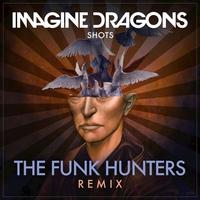 Couverture du titre Shots (The Funk Hunters Remix) - Single