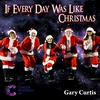 Couverture du titre If Everyday Was Like Christmas