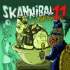 Couverture de l'album Skannibal Party, Vol. 11
