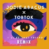 Cover of the album I'll Be That Friend (Tobtok Remix) - Single