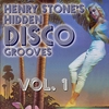 Cover of the album Henry Stone's Hidden Disco Grooves Volume 1