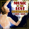 Cover of the album Music of the Lost Generation 1910's - 1930's