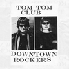 Cover of the album Downtown Rockers