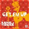 Couverture de l'album Get  'Em Up - Single