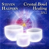 Cover of the album Crystal Bowl Healing 2012 (Bonus Version) {remastered}
