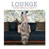 Couverture de l'album Lounge Anthology, Vol. 2