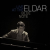 Couverture de l'album Eldar - Live at the Blue Note