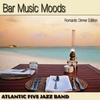Cover of the album Bar Music Moods (Romantic Dinner Edition)