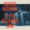 Cover of the album Le feu de chaque jour