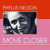 Couverture de l'album Phyllis Nelson - Move Closer