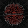 Cover of the album Trance Archeology