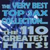 Couverture de l'album The Very Best Top Sax Collection... The 110 Greatest Hits!