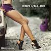 Couverture de l'album Ego Killer