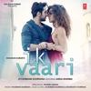 Couverture du titre Ik Vaari (feat. Aisha Sharma)