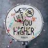 Couverture de l'album We Lift You Higher - Single
