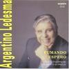 Couverture de l'album Argentino Ledesma - Fumando Espero