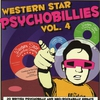 Cover of the album Western Star Psychobillies Vol. 4