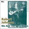 Couverture de l'album Me and the Devil Blues (Complete Recordings, Vol. 2)