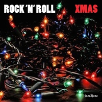 Couverture du titre Rock 'n' Roll Christmas - Happy Holidays to You and Yours