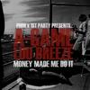 Couverture de l'album Money Made Me Do It (feat. Luu Breeze) - Single
