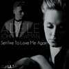 Cover of the track Set Fire To Love Me Again (John Newman vs. Adele)