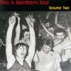 Couverture de l'album This Is Northern Soul Volume Two