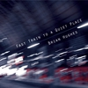 Cover of the album Fast Train to a Quiet Place
