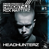 Couverture de l'album Hardstyle Mix Masterz #1 (Mixed by Headhunterz)