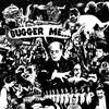 Couverture de l'album Bugger Me