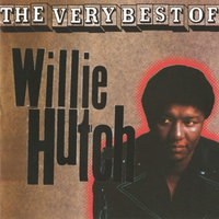 Couverture du titre The Very Best of Willie Hutch
