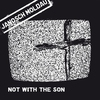 Cover of the album Not With the Son - EP