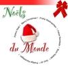 Couverture de l'album Noëls Du Monde / International Christmas