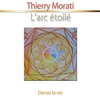 Cover of the album L'arc étoilé (Danse la vie) [Relaxation]