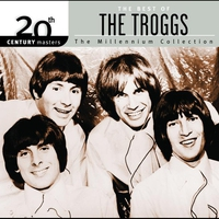 Couverture du titre 20th Century Masters - The Millennium Collection: The Best of The Troggs