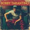 Cover of the album Bobby Tarantino