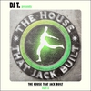 Cover of the album DJ T. Presents: The House That Jack Built, Part II