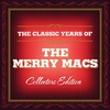 Cover of the album Classic Years of the Merry Macs