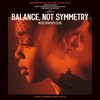 Cover of the album Balance, Not Symmetry