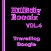 Couverture de l'album Hillbilly Boogie, Vol. 4: Travelling Boogie