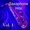 Couverture de l'album Saxaphone Hits, Vol. 1