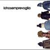 Cover of the album Iohosemprevoglia