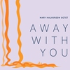Cover of the album Away With You