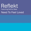 Cover of the album Need To Feel Loved (feat. Delline Bass)