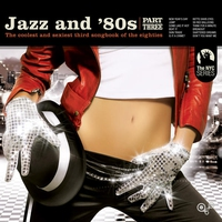 Cover of the track Jazz and 80s Vol. 3 (Bonus Track Version)