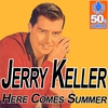 Cover of the album Here Comes Summer (Digitally Remastered) - Single