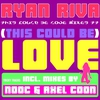 Cover of the track This Could Be Love (original radio edit)