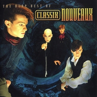 Cover of the track The Very Best of Classix Nouveaux