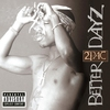 Couverture de l'album Better Dayz