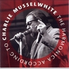 Cover of the album The Harmonica According to Charlie Musselwhite
