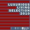 Couverture de l'album Luxurious Living - Elux Records Selection 2010